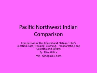 Pacific  Northwest Indian Comparison