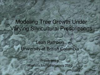Modeling Tree Growth Under Varying Silvicultural Prescriptions