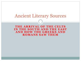 Ancient Literary Sources