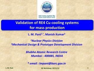 Validation of RE4 Cu cooling systems  for mass production