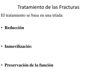 Tratamiento de las Fracturas