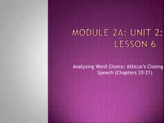 Module 2A: Unit 2: Lesson 6