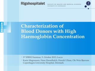 Characterization of  Blood  D onors with High  H aemoglobin  C oncentration