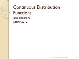 Continuous Distribution Functions