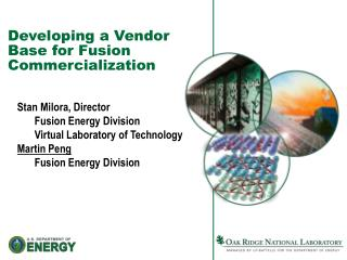 Developing  a Vendor Base for Fusion Commercialization