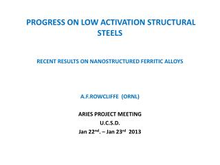 PROGRESS ON LOW ACTIVATION STRUCTURAL STEELS