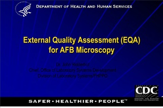 External Quality Assessment EQA for AFB Microscopy