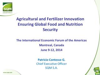 The  International  Economic Forum  of  the Americas Montreal,  Canada June  9-12, 2014