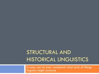 Structural and Historical Linguistics