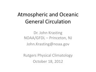 Atmospheric and Oceanic General Circulation