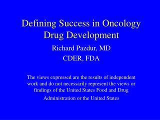 Defining Success in Oncology Drug Development