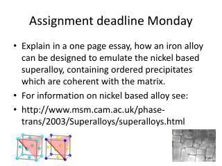 Assignment deadline Monday