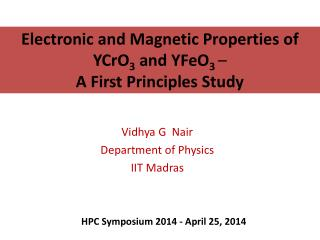 Electronic and Magnetic Properties of YCrO 3  and YFeO 3 – A First Principles Study