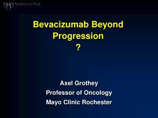Bevacizumab Beyond Progression ?