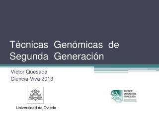 Técnicas  Genómicas  de  Segunda  Generación