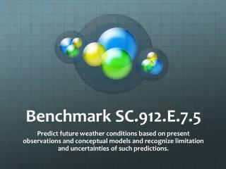 Benchmark SC.912.E. 7.5