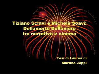Tiziano Sclavi e Michele Soavi: Dellamorte Dellamore tra narrativa e cinema