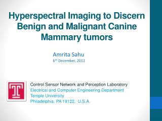 Hyperspectral  Imaging to Discern Benign and Malignant Canine Mammary tumors
