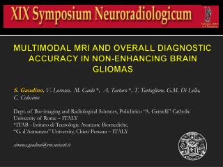 MULTIMODAL MRI AND OVERALL DIAGNOSTIC ACCURACY IN NON-ENHANCING BRAIN GLIOMAS