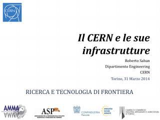 Il CERN e le sue infrastrutture