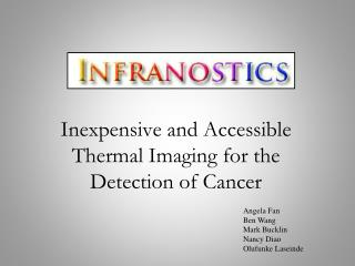 Inexpensive and Accessible Thermal Imaging for the Detection of Cancer
