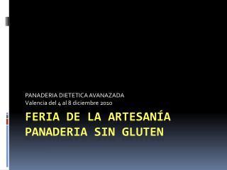 Feria de la  ArtesanÍa PANADERIA SIN GLUTEN