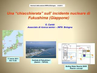 """Una """"chiacchierata"""" sull' incidente nucleare di Fukushima  (Giappone)"""