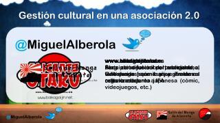 Gestión cultural en una asociación 2.0