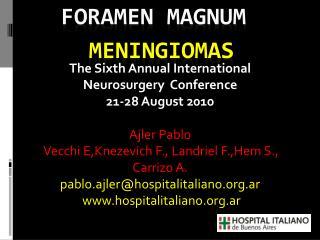 Foramen Magnum  Meningiomas