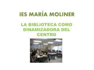 IES MARÍA MOLINER