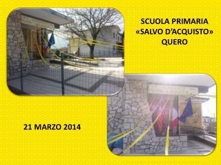 SCUOLA PRIMARIA «SALVO D'ACQUISTO»  QUERO