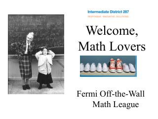 Welcome,      Math Lovers