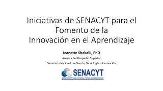Iniciativas  de SENACYT para el Fomento de la  Innovación en el Aprendizaje