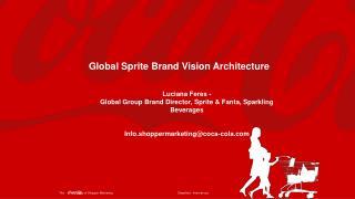 Global Sprite Brand Vision Architecture