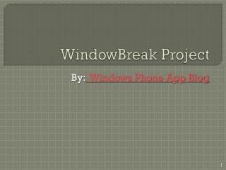 WindowBreak project to Jailbreak Windows Phone