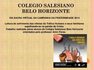 COLEGIO SALESIANO BELO HORIZONTE