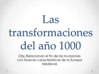 Las transformaciones del año 1000