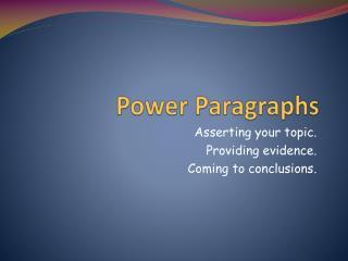 Power Paragraphs