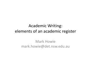 Academic Writing: elements of an academic register