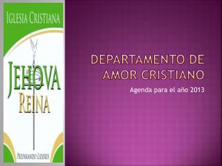 DEPARTAMENTO DE AMOR CRISTIANO