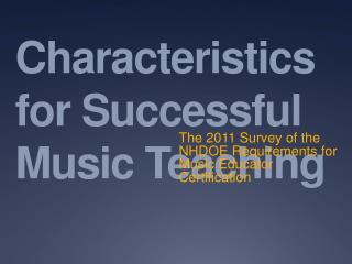 Characteristics for Successful Music Teaching