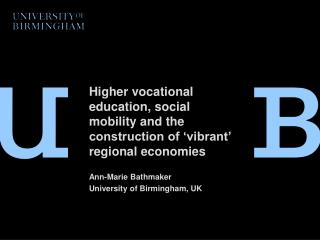 Higher vocational education,  social mobility and the construction of 'vibrant' regional economies