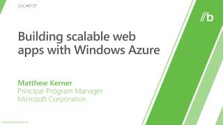 SAC-870T: Building scalable web apps with Windows Azure