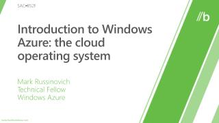 SAC-852F: Introduction to Windows Azure: the cloud operating system
