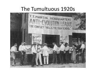 The Tumultuous 1920s