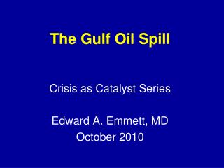 The Gulf Oil Spill