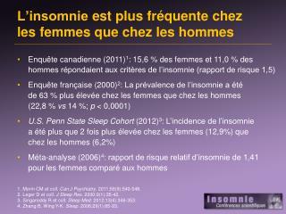 L'insomnie est  plus  fréquente  chez  les femmes  que  chez les  hommes