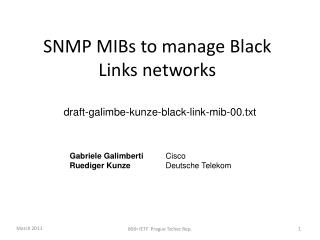 SNMP  MIBs  to manage Black Links networks