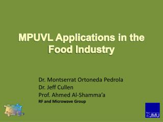 MPUVL Applications in the  Food Industry