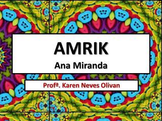 AMRIK Ana Miranda